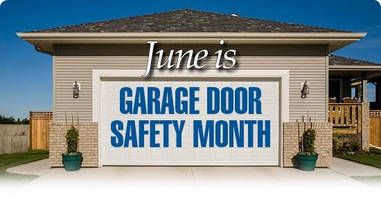 1st United Door Technologies June Is Garage Door Safety Month
